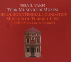ALBUM OF THE MUSEUM OF TURKISH JEWS